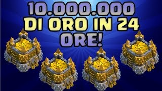 getlinkyoutube.com-CLASH OF CLANS: 10 MILIONI DI ORO IN 24 ORE!