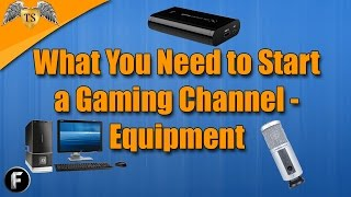 getlinkyoutube.com-What You Need to Start a Gaming Channel - Equipment