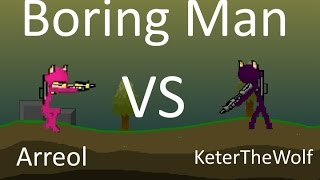 Boring Man Ladder 1v1 - Arreol VS KeterTheWolf