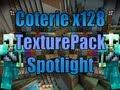 [1.3.2] Texture Pack Spotlight - Coterie 128x128
