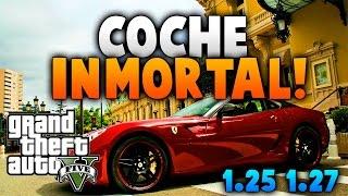getlinkyoutube.com-GTA 5 ONLINE - COCHE INMORTAL-INDESTRUCTIBLE - TRUCAZO ! GTA V ONLINE -1.25/1.27
