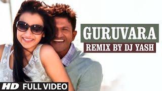 getlinkyoutube.com-Guruvara Remix Full Video Song || Lahari Sandalwood Remix Vol 1 || DJ Yash