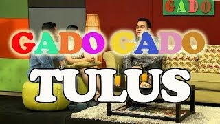 getlinkyoutube.com-GADO GADO - Tulus
