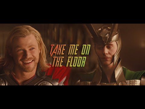 Thor/Loki - Take Me On The Floor