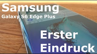 getlinkyoutube.com-Samsung Galaxy S6 Edge Plus - Unboxing und erster Eindruck