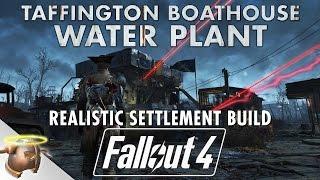getlinkyoutube.com-TAFFINGTON BOATHOUSE WATER PLANT - Realistic Fallout 4 settlement tour & battle!