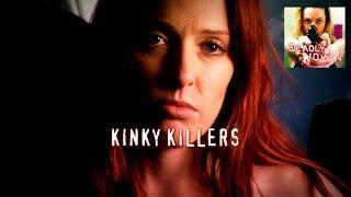 getlinkyoutube.com-DEADLY WOMEN | Kinky Killers | S6E13