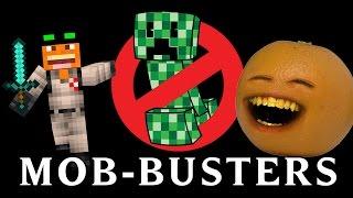 getlinkyoutube.com-Annoying Orange - MOB-BUSTERS (Ghostbusters Minecraft  Song Parody)