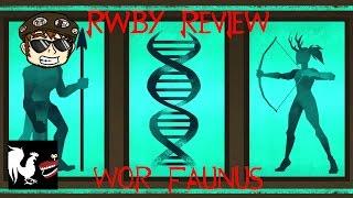 getlinkyoutube.com-RWBY Review: WOR Faunus