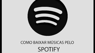 getlinkyoutube.com-como baixar músicas pelo spotify!