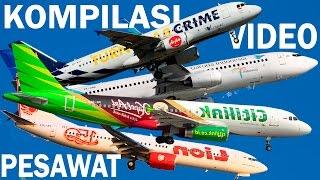 Air Asia, Citilink, Lion Air, Sriwijaya, Garuda Indonesia (kumpulan video pesawat terbang Indonesia)