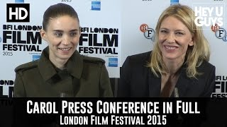 getlinkyoutube.com-Carol Press Conference in Full - Cate Blanchett & Rooney Mara