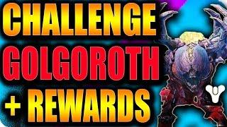 getlinkyoutube.com-Destiny | GOLGOROTH CHALLENGE MODE + CHEESE VID LINK!!!