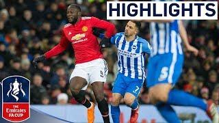 Lukaku and Matic put United in Semis | Manchester United 2-0 Brighton | Emirates FA Cup 2017/18