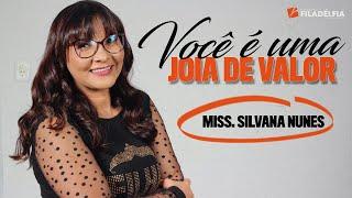 getlinkyoutube.com-Missionária Silvana Nunes - Você é uma jóia de grande valor.
