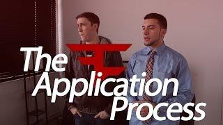 The FaZe Application Process