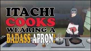 getlinkyoutube.com-ITACHI COOKS IN AN APRON! - [PC] Naruto Shippuden Ultimate Ninja Storm Revolution!