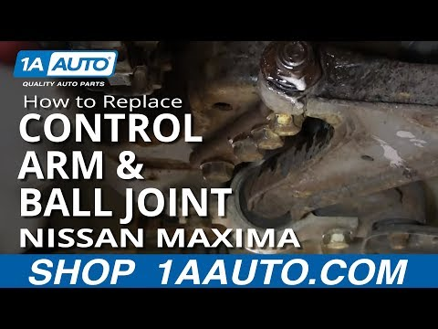 How to Replace Control Arm with Ball Joint 99-03 Nissan Maxima