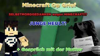 getlinkyoutube.com-SELBSTMORDGEDANKEN WEGEN MINECRAFT! JUNGE HEULT! + Gespräch mit der Mutter xD - Minecraft Op Grief