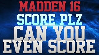 getlinkyoutube.com-MADDEN 16 TRASH TALK!!! - YOU DON'T POST THESE GAMES!!! - CAN YOU EVEN SCORE BUM!!! - YOU SUCK!!!