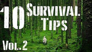 10 Survival Tips Vol. 2
