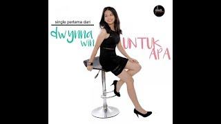 UNTUK APA - DWYNNA WIN karaoke download ( tanpa vokal ) cover