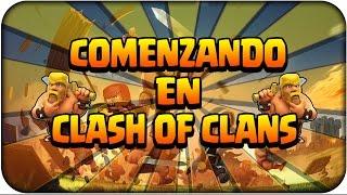 getlinkyoutube.com-COMENZANDO CLASH OF CLANS - Consejos para Empezar y Avanzar mas rapido - nueva aldea - Español