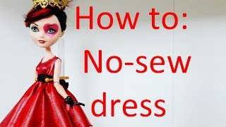 getlinkyoutube.com-Clothes Tutorial: Easy no-sew dress for your Ever After High dolls by EahBoy