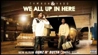 Cam'ron & vado - We all up in here