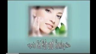 getlinkyoutube.com-Tips to Get Fair and Glowing Skin.