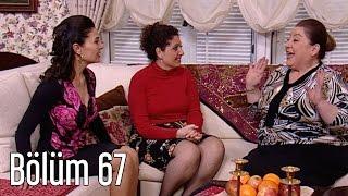 En Son Babalar Duyar 67. Bölüm