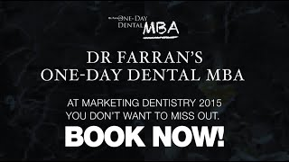 Marketing Dentistry: Dr Farran's One-Day Dental MBA Sneak Peek