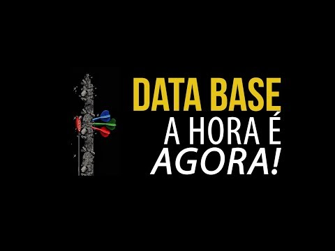 Data base a hora é agora!