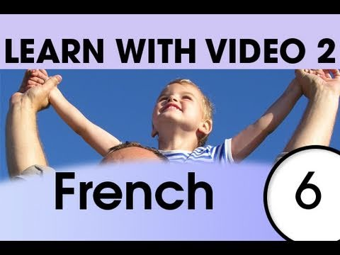 Learn French with Video - Top 20 French Verbs 4