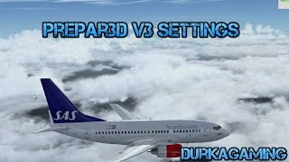 getlinkyoutube.com-Prepar3D v3 Settings