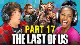getlinkyoutube.com-THE LAST OF US: PART 17 (Teens React: Gaming)