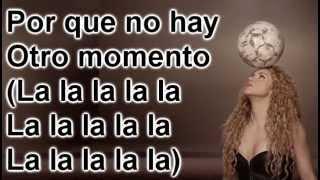 Shakira - La la la (Brazil 2014) Spanish version Letra