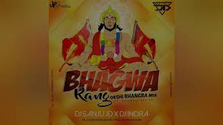 Bhagwa Rang - Desi Bhangra Rmx - Dj Sanju JD X Dj Indra