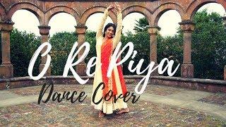 O Re Piya   Aaja Nachle   Rahat Fateh Ali Khan   Dance Cover