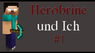 getlinkyoutube.com-Herobrine und Ich - #001 - Alte Freunde finden sich wieder!