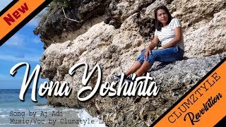 CLUMZTYLE   Nona Yoshinta (Official  Video Music)