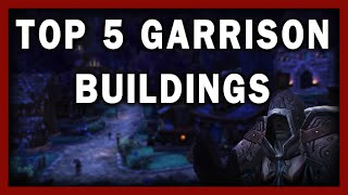 getlinkyoutube.com-The Top 5 Garrison Buildings in Warlords of Draenor