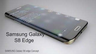 "getlinkyoutube.com-SAMSUNG GALAXY S8 EDGE (APRIL 2017) -28 Megapixels,$900 USD, 5.3"" 4K display with Full Information"