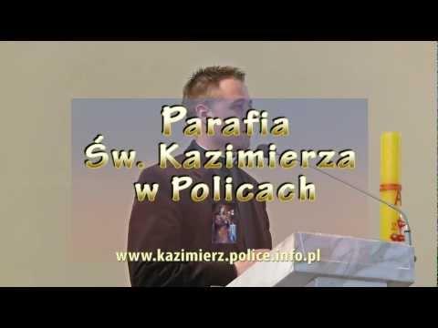 Kobieta i mężczyzna - ks. Piotr Pawlukiewicz w parafii św. Kazimierza w Policach - 15.05.2012