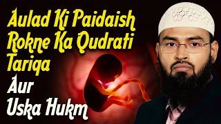 getlinkyoutube.com-Aulad Ki Paidaish Rokne Ka Qudrati Tariqa Aur Uska Hukm By Adv. Faiz Syed