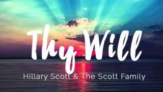 Thy Will (Hillary Scott & The Scott Family) - Instrumental