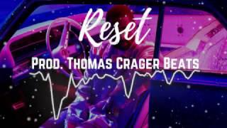"""Big Sean X Drake Type Beat """"Reset"""""""