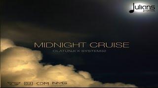 "getlinkyoutube.com-Olatunji x System32 - Midnight Cruise ""2017 Release"""