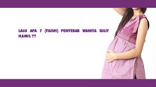 getlinkyoutube.com-Tujuh Penyebab Wanita Sulit Hamil