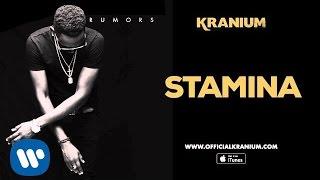 Kranium - Stamina (Official Audio)